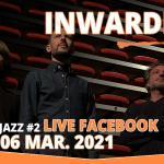 Inwardness - #MakeSomeJazz #2