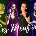 Concert Les meuf'in - L'Isle-sur-la-Sorgue
